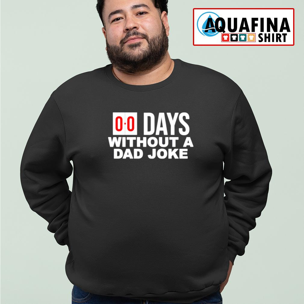 00 Days without a dad joke s sweater