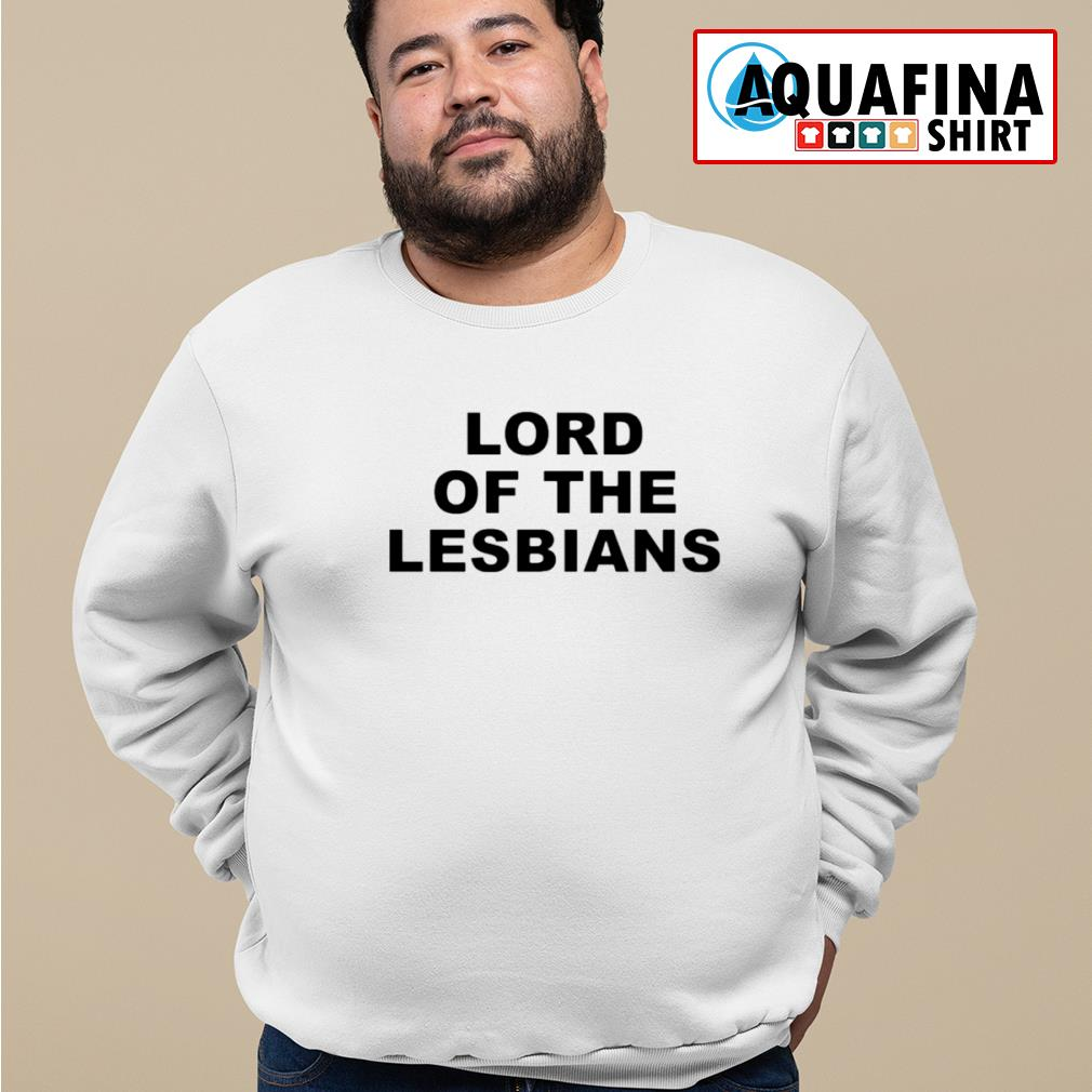 Lord Of The Lesbians s sweater